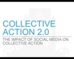 Collective Action 2.0: The Impact of Social Media on Collective Action