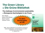 Die GRÜNE Bibliothek – Ökologische Nachhaltigkeit bei Planung, Bau und Management. Bericht über ein Publikationsprojekt und seine Ziele - Folien