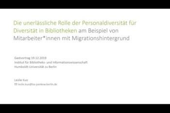 Die unerlässliche Rolle der Personaldiversität für Diversität in Bibliotheken am Beispiel von Mitarbeiter*innen mit Migrationshintergrund