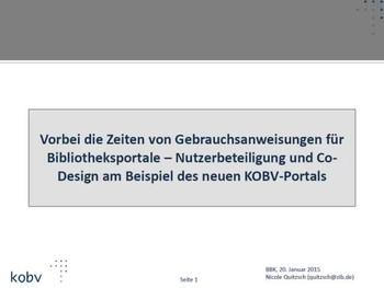 Vorbei die Zeiten von Gebrauchsanweisungen für Bibliotheksportale – Nutzerbeteiligung und Co-Design am Beispiel des neuen KOBV-Portals