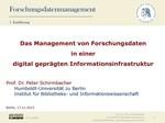 Das Management von Forschungsdaten in einer digital geprägten Informationsinfrastruktur