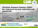 Decision support system (DSS) for resource-saving cultivation of peatland - Entwicklung eines Entscheidungsunterstützungssystems (DSS) zur torferhaltenden Bewirtschaftung organischer Böden (Niedermoor
