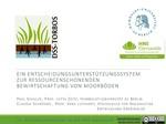 Ein Entscheidungsunterstützungssystem zur ressourcenschonenden Bewirtschaftung von Moorböden
