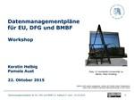 Datenmanagementpläne für EU, DFG und BMBF