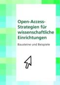 Open-Access-Strategien für wissenschaftliche Einrichtungen