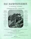Das Dachsteingebiet - Ein Geographisches Charakterbild aus den Österreichischen Nordalpen