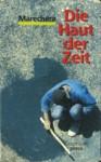Die Haut der Zeit - Graphium Press 1989