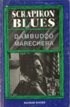 Scrapiron Blues - Baobab Books 1994