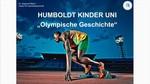 Humboldt-Kinder-Uni: Olympische Geschichte