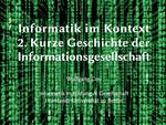 2. Kurze Geschichte der Informationsgesellschaft