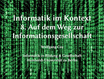 08. Auf dem Weg zur Informationsgesellschaft