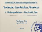 02. Mediengesellschaft – Bild, Schrift, Zahl