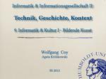 09. Informatik & Kultur I — Bildende Kunst